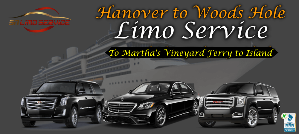 Hanover to woods hole limo service