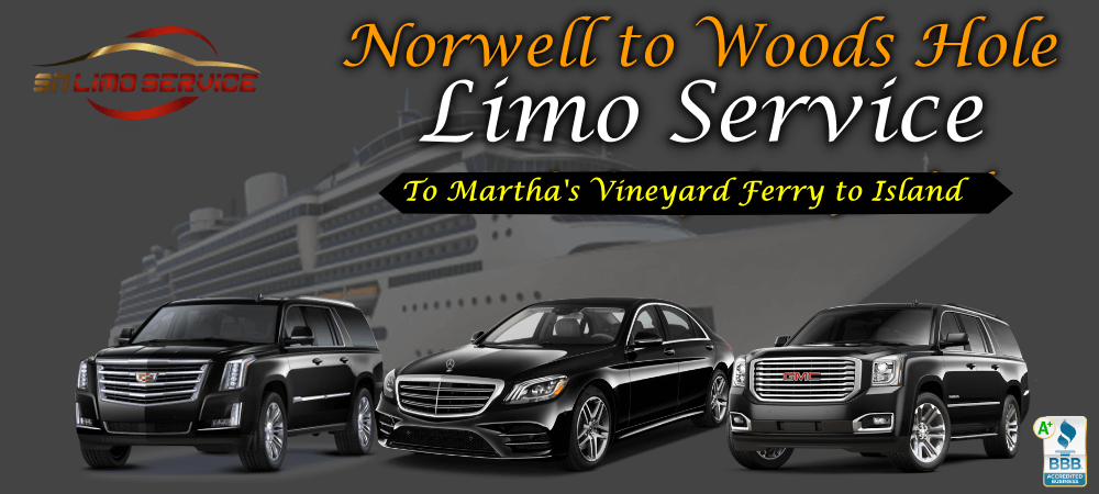 Norwell to woods Hole Limo Service