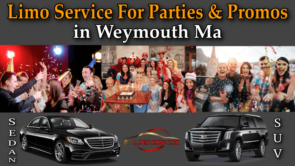Limo Service for Promos in Weymouth Ma
