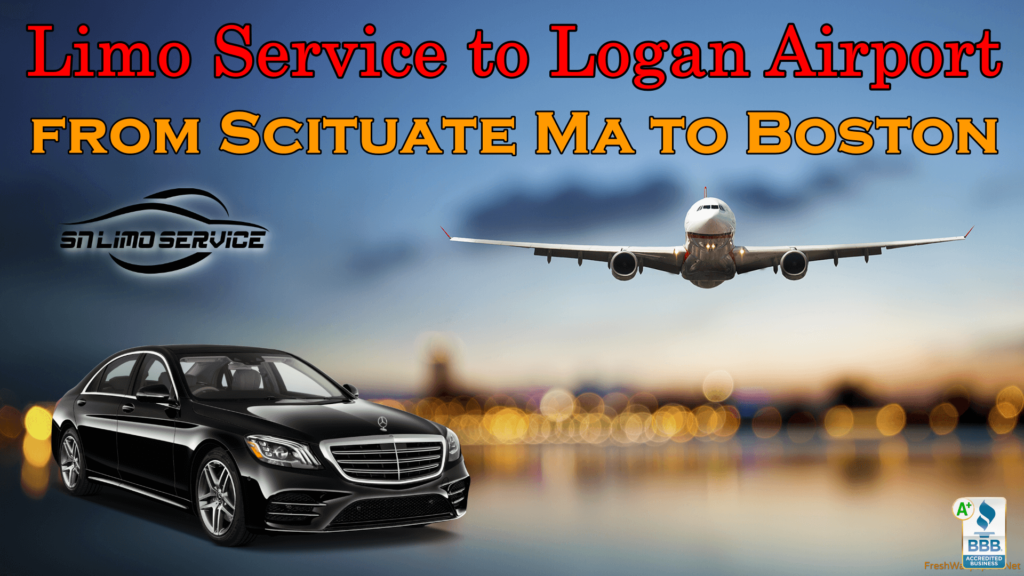 Scituate ma to Logan Airport Limo Service